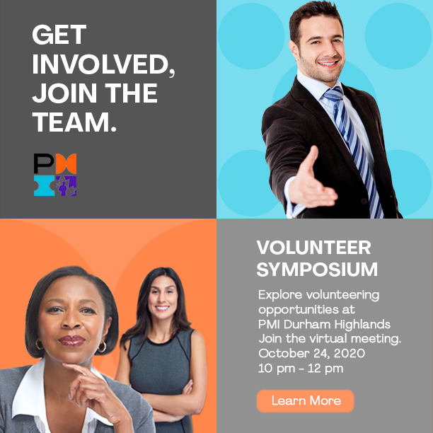 Learn More: Get Involved, Join the Team. Volunteer Symposium: Explore volunteering opportunities at PMI Durham Highlands. Join the virtual meeting October 24, 2020, 10-12pm