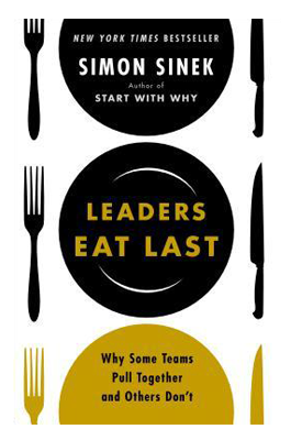 GET A COPY OF LEADERS EAT LAST