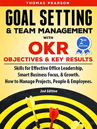 Goal Setting and Team Management with OKR Objectives and Key Results